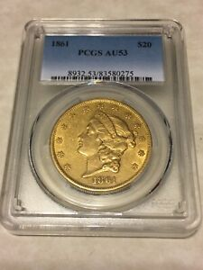 1861 AU53 PCGS LIBERTY DOUBLE EAGLE TYPE 1 $20 GOLD COIN EYECLEAN NICE