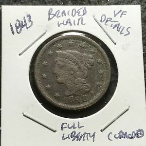 1848 US. BRAIDED HAIR LARGE CENT / FINE DETAILS   CORROSION
