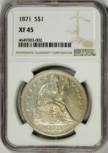 1871 SEATED LIBERTY DOLLAR   JUST MISSES AU  NGC XF45