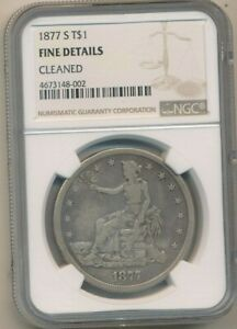 1877 S TRADE SILVER DOLLAR NGC GRADED FINE DETAILS NICE DOLLAR  SHIPS FREE