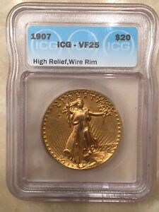 1907 $20 ICG VF25 HIGH RELIEF SAINT GAUDENS GOLD DOUBLE EAGLE