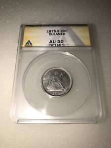 1875 S SEATED LIBERTY SILVER 20C ANACS AU 50 DETAILS CLEANED