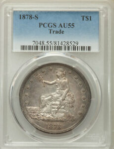 1878 S TRADE DOLLAR >PCGS AU55< SUPER FAST SHIPPING