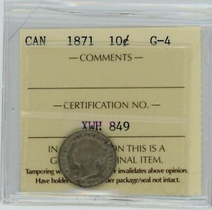 1871 CANADA 10 CENTS SILVER VICTORIAN DIME ICCS G 4