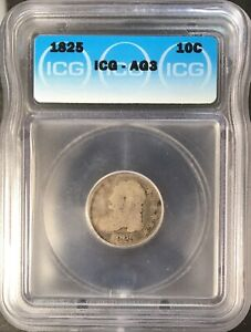 1825 CAPPED BUST DIME SILVER 10C CIRCULATED ABOUT GOOD ICG AG3