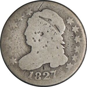 1827 CAPPED BUST SILVER DIME AG DETAILS / DAMAGED / CULL CONDITION 041821004