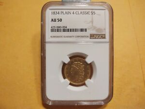 1834 PLAIN 4 CLASSIC 5 DOLLAR GOLD AU50  NGC
