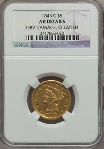 Click now to see the BUY IT NOW Price! 1843 C  $5 GOLD HALF  EAGLE  AU DETAILS   CHARLOTTE GOLD PCGS GUIDE $4200