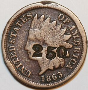 1863 INDIAN HEAD CENT 1C ONE PENNY COUNTERSTAMPED    0038
