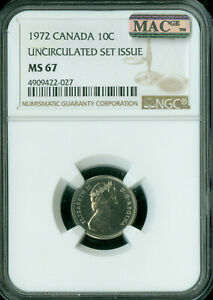1972 CANADA 10 CENTS NGC MAC MS67 PQ 2ND FINEST GRADE SPOTLESS   ..