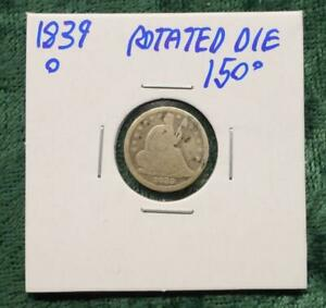 1839 O LIBERTY SEATED SILVER HALF DIME MINT ERROR ROTATED DIES 150 DEGREES