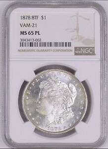 Click now to see the BUY IT NOW Price! 1878 8TF VAM 21 MORGAN DOLLAR NGC GEM MS65 PL   NGC POP 1/0 FINEST KNOWN