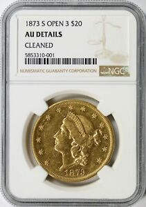 1873 S GOLD LIBERTY $20 DOUBLE EAGLE NGC AU DETAILS   CLEANED