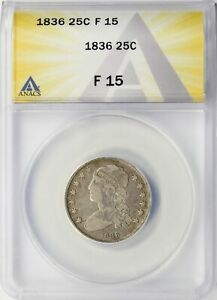 1836 CAPPED BUST SILVER QUARTER 25C ANACS F15