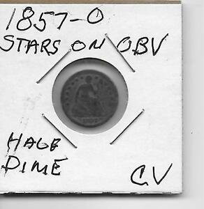 Click now to see the BUY IT NOW Price! 1857 O   HALF DIME COIN .OBVERSE STARS