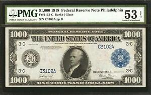 Click now to see the BUY IT NOW Price! $1000 1918 FEDERAL RESERVE NOTE PHILADELPHIA PMG 53  FR. 1133 C  1 OF ONLY EPQ'S