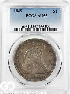 1845 SEATED LIBERTY DOLLAR PCGS AU 55    BETTER DATE SILVER DOLLAR FREE S/H
