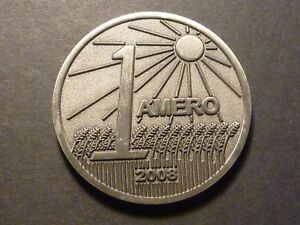 Click now to see the BUY IT NOW Price! FANTASY 2008 1 AMERO COIN THIS VERSION SELDOM SEEN ON EBAY