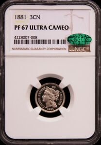 Click now to see the BUY IT NOW Price! 1881 THREE 3 CENT NICKEL 3CN NGC & CAC PR67 PF67 ULTRA DEEP CAMEO PG   $14 000