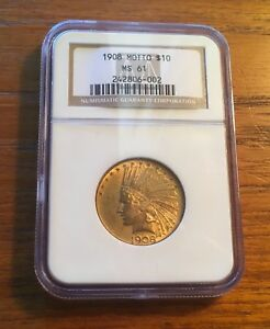 1908 $10 GOLD INDIAN WITH MOTTO NGC MS 61
