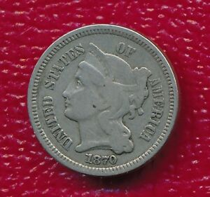 1870 THREE CENT NICKEL   COLLECTIBLE TYPE COIN