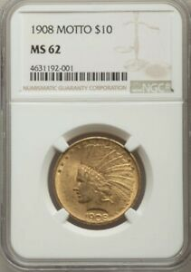 1908 INDIAN HEAD GOLD $10 EAGLE WITH MOTTO NGC  MS62