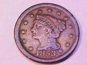 1853 BRAIDED HAIR LARGE CEN F/VF EARLY COPPER 1C TYPE COIN