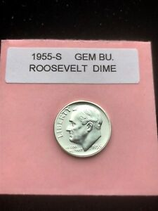 1955 S SILVER ROOSEVELT DIME CHOICE/GEM BU.WITH
