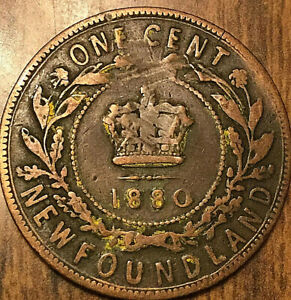 1880 NEWFOUNDLAND LARGE CENT PENNY   EVEN 0