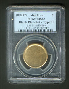USA $1 MINT BLANK PLANCHET ERROR 2000 2009 TYPE II PCGS GRADED & SLABBED MS 62