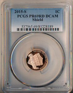 2015 S LINCOLN SHIELD CENT   PCGS PR 69 RD DCAM