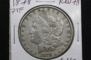 Click now to see the BUY IT NOW Price! 1878 7 TF REV OF 78 MORGAN DOLLAR XF