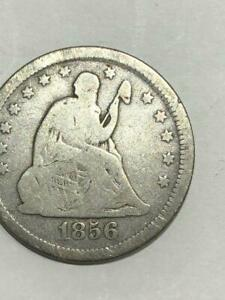 1856  SEATED QUARTER    SEE THE PICS