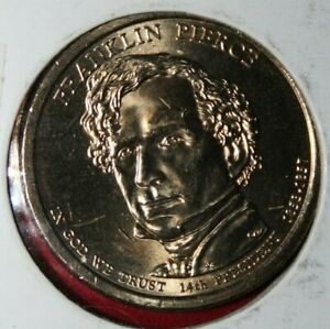 2010 D USA PRESIDENTIAL $1 COIN   FRANKLIN  PIERCE   14TH PRESIDENT  1797 1801