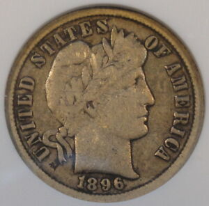 1896 O BARBER DIME ANACS F12 OLD SMALL HOLDER
