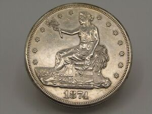 1874 S $1 SILVER TRADE DOLLAR HIGH GRADE AU/UNC DETAILS LIGHT CLEANING Z9