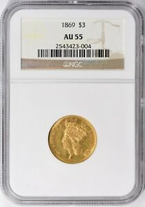 $3 GOLD 1869 AU 53  PCGS 2 525 MINTAGE  UNDERRATED DATE LOW PRICE COMPARE