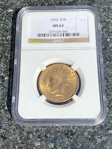 1912 $10 GOLD INDIAN HEAD EAGLE NGC MS63 BETTER DATE