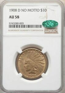 1908 D NO MOTTO $10 GOLD  INDIAN HEAD EAGLE NGC AU 58 CAC