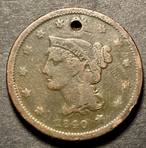 1840 BRAIDED HAIR LARGE CENT 1C NICE DETAILS COLLECTIBLE TYPE COIN HOLED