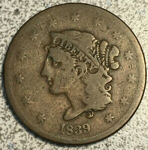 1839 BOOBY HEAD CORONET LARGE CENT AG OBVERSE GOOD REVERSE N 12 R 4