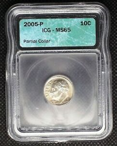 Click now to see the BUY IT NOW Price! 2005 P ROOSEVELT DIME PARTIAL COLLAR ERROR ICG MS65 8102