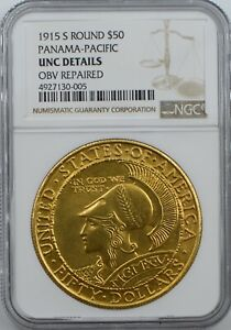 1915 S $50 PAN PAC PANAMA PACIFIC ROUND UNC DETAILS NGC