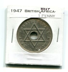 1947 BRITISH WEST AFRICA 1 PENNY; IN LABELED COIN HOLDER