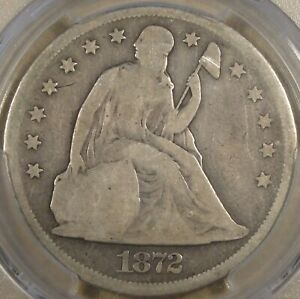1872 LIBERTY SEATED DOLLAR PCGS G4 NICE COIN