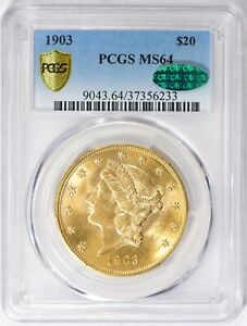 1903 $20 GOLD LIBERTY MS  64 CAC PCGS  ORIGINAL FLASHY CAC SUPER CH GEM
