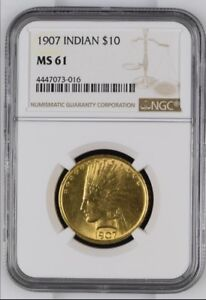 1907 NGC MS61 $10 INDIAN HEAD GOLD EAGLE