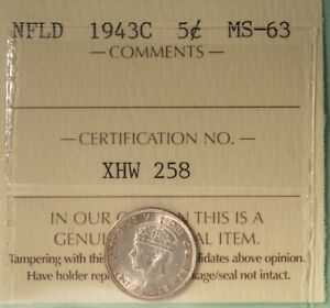 1943C NEWFOUNDLAND SILVER  5 CENT   ICCS MS 63     SERIAL  XHW 258