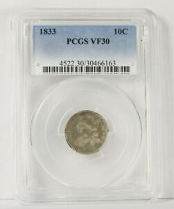 1833 CAPPED BUST SILVER DIME 10 CENT PCGS VF30