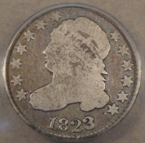 1823/2 CAPPED BUST DIME ANACS CERTIFIED G4